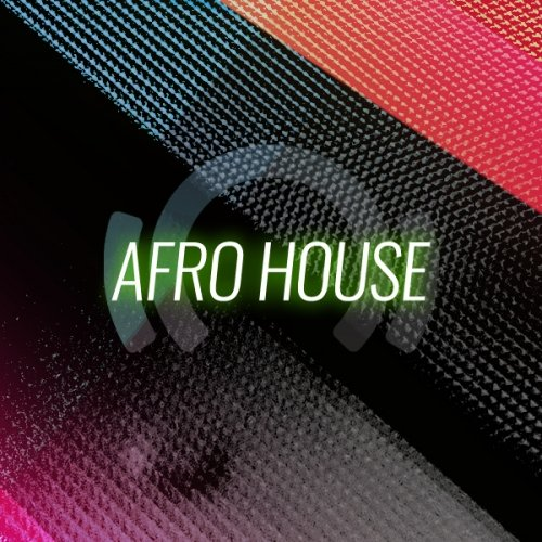Beatport Afro House Top 100 Tracks January 2019