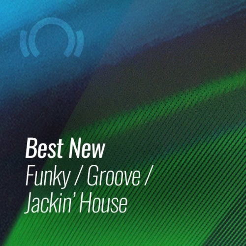 Beatport BEST NEW FUNKY GROOVE JACKIN HOUSE AUGUST (2019)