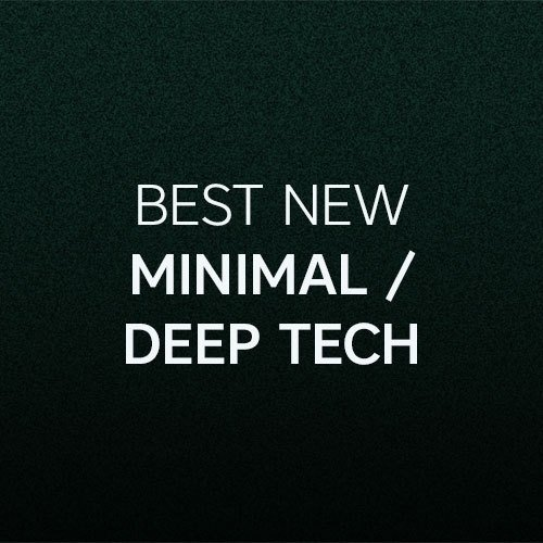 Beatport Best New Minimal/Deep Tech: July 2017