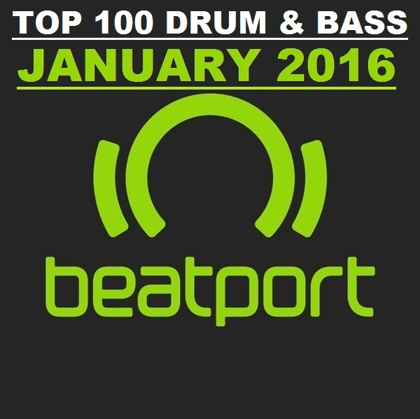 Beatport Drum & Bass Top 100 January 2016