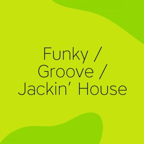 Beatport Easter Special 2017: Funky / Groove / Jackin' House