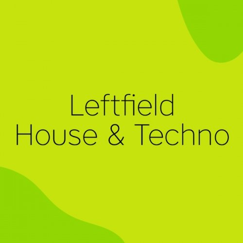Beatport Easter Special 2017: Leftfield House & Techno