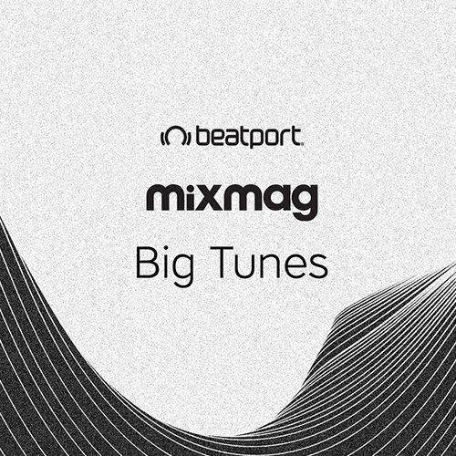 Beatport Mixmag's Big Tunes: June 2017