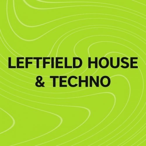 Beatport Must Hear Leftfield House & Techno: May 2017