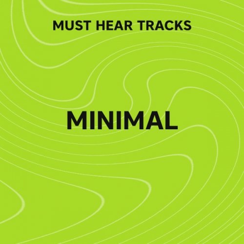Beatport Must Hear Minimal / Deep Tech: March 2017