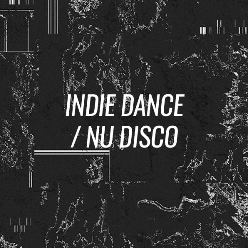 Beatport Opening Tracks Indie Dance Nu Disco May 2018