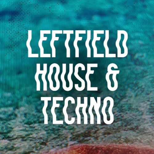 Beatport Secret Weapons Ibiza 2018 Leftfield House & Techno 2018