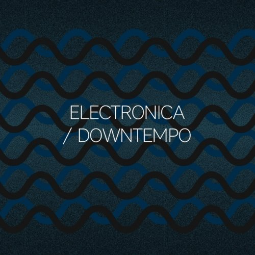 Beatport Summer Sounds: Electronica / Downtempo