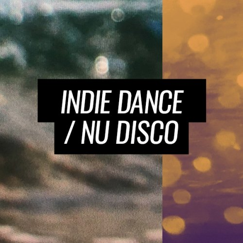 Beatport Summer Sounds Indie Dance / Nu Disco 2018
