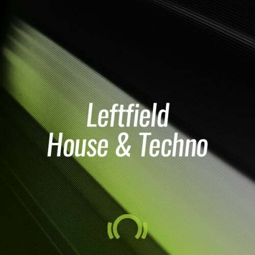 Beatport THE OCTOBER 2019 SHORTLIST LEFTFIELD HOUSE & TECHNO