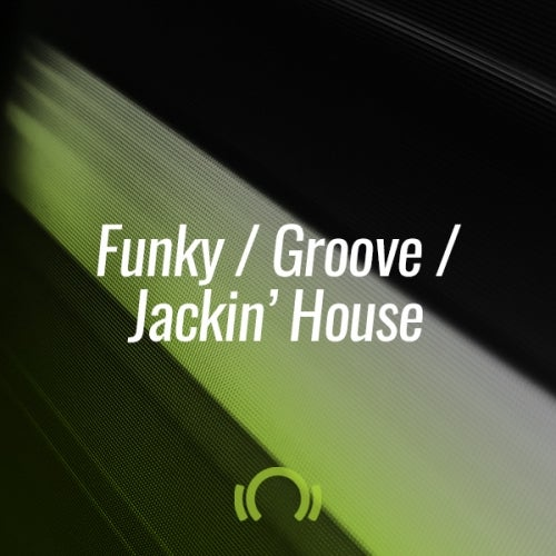Beatport THE OCTOBER SHORTLIST FUNKY GROOVE JACKIN