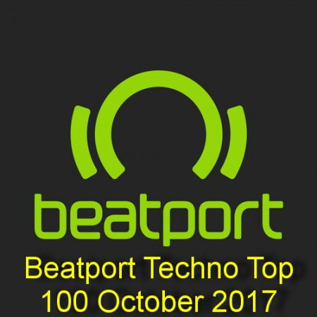 Beatport Techno Top 100 October 2017