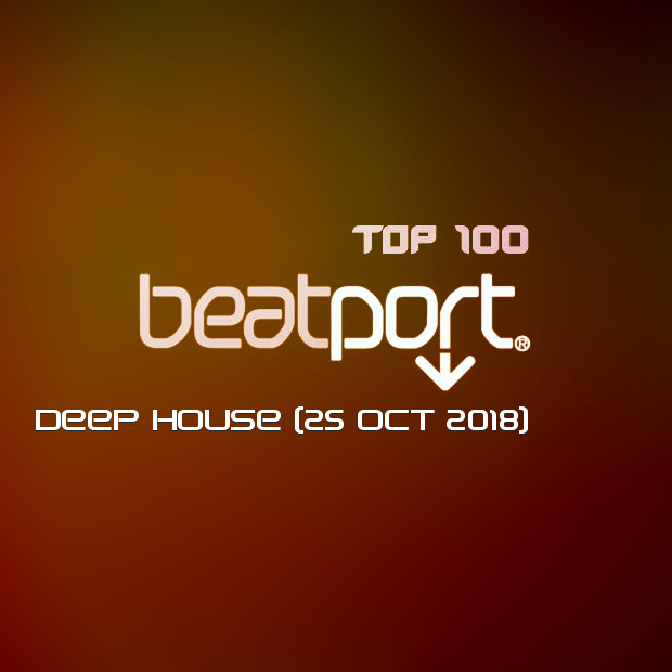 Beatport Top 100 Deep House (25 Oct 2018)