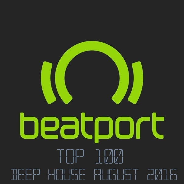 Beatport Top 100 Deep House August 2016