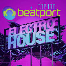 Beatport Top 100 Electro House March 2018