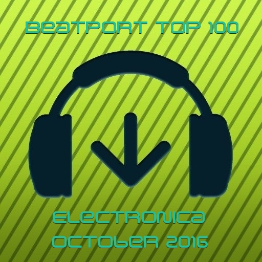 Beatport Top 100 Electronica October 2016