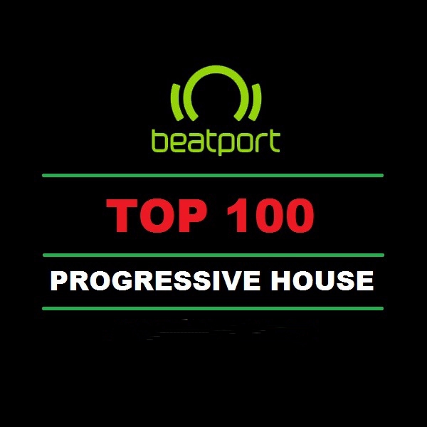 Beatport Top 100 Progressive House March 2018