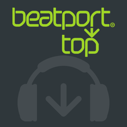 Beatport Top 100 Songs & DJ Tracks February 2018