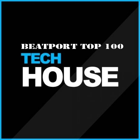 Beatport Top 100 Tech House January 2018