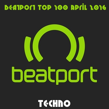 Beatport Top 100 Techno April 2016