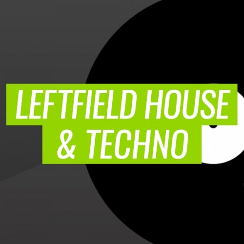Beatport Year In Review: LEFTFIELD HOUSE & TECHNO