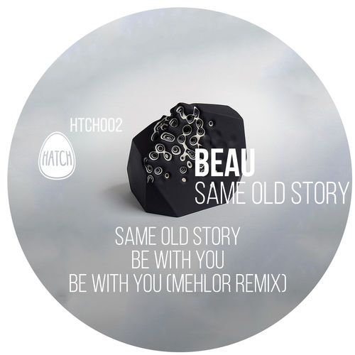 Beau - Same Old Story EP [HTCH002]