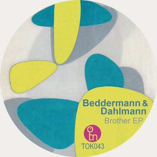 Beddermann & Dahlmann - Brother [TOK043]