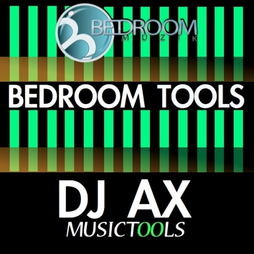 Bedroom Muzik DJ AX Music Tools ACID WAV AiFF NNXT MIDI