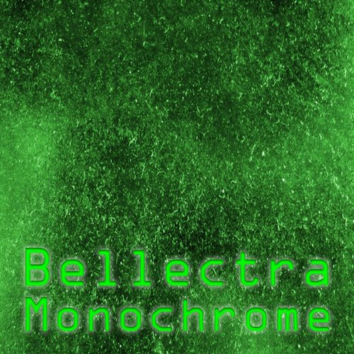 Bellectra - Monochrome [BELL1500025]