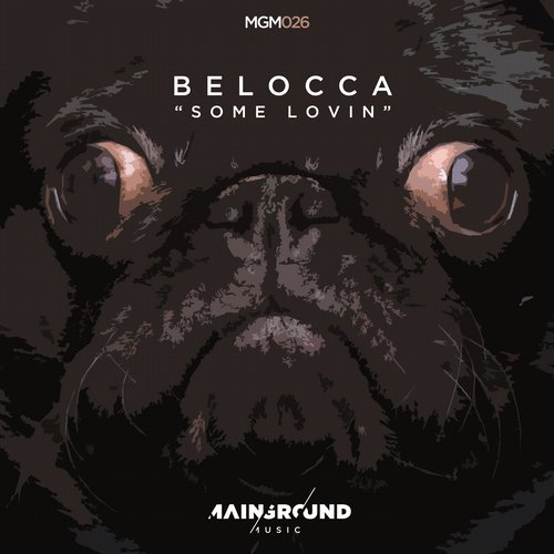 Belocca - Some Lovin' [MGM026]