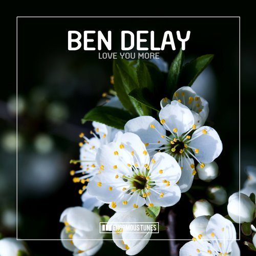Ben Delay - Love You More [ETR472]
