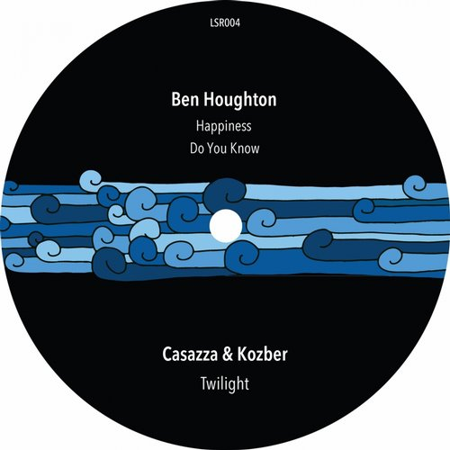 Ben Houghton - Happiness / Do You Know / Twilight [LSR004]