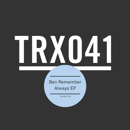 Ben Remember – Always EP [TRX04101Z]
