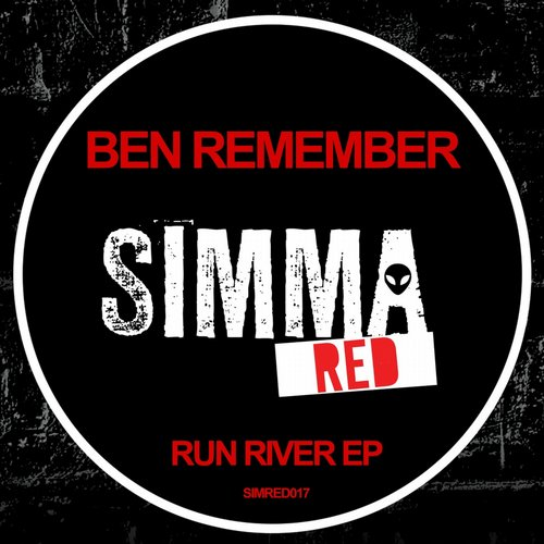 Ben Remember - Run River EP [SIMRED017]