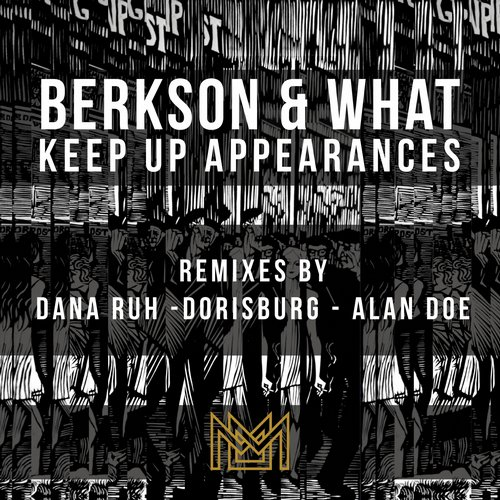 Berkson & What - Keep Up Appearances (Remixes) [MDL04B]