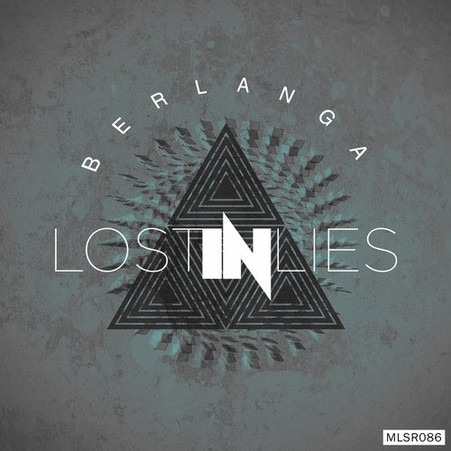 Berlanga - Lost in Lies EP [MLSR086]