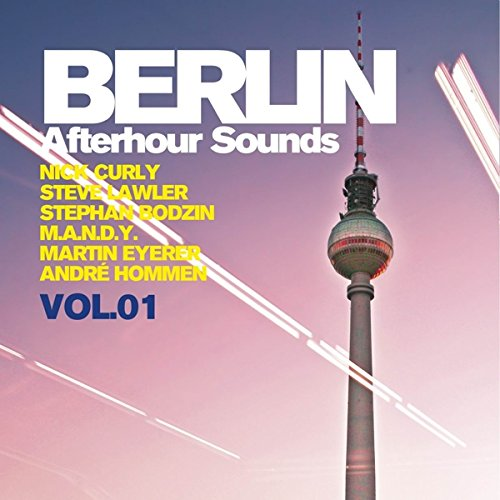 Berlin Afterhour Sounds Vol. 1 2015