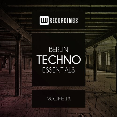 VA - Berlin Techno Essentials, Vol. 13 [LWBTE13]