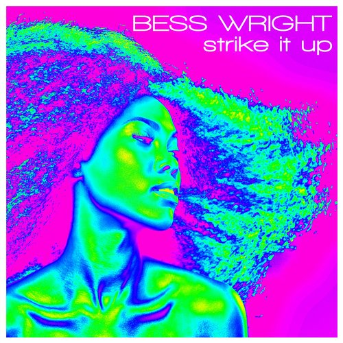 Bess Wright - Strike It Up [10097725]