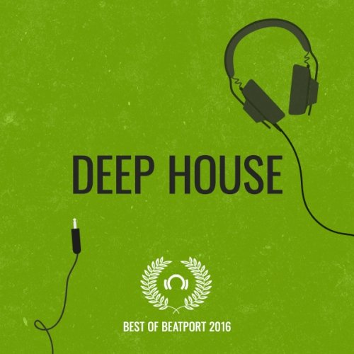 Best Of Beatport 2016: Deep House