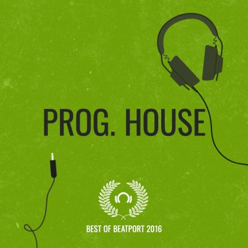 Best Of Beatport 2016: Progressive House