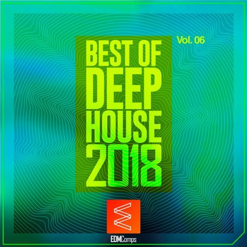 VA - Best of Deep House 2018, Vol. 06 [EDMC228]