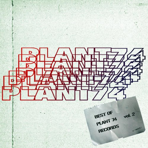 VA - Best of Plant 74 Records Vol. 2 [PLANT74BEST2]