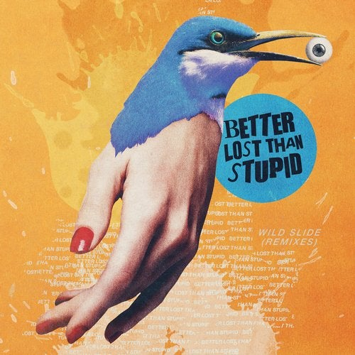 Better Lost Than Stupid – Wild Slide [4050538532548]