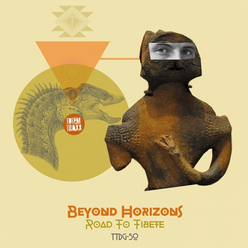 Beyond Horizons – Road To Tibete [TTDG50]