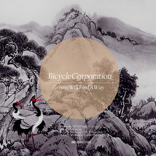 Bicycle Corporation – Groove Will Find A Way [RVRD065]