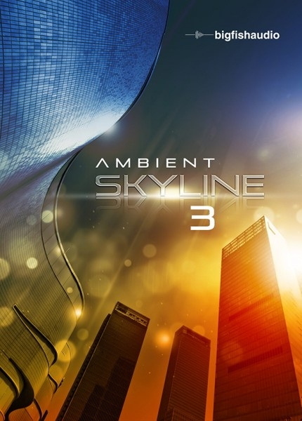 Big Fish Audio Ambient Skyline 3 MULTiFORMAT DVDR-DYNAMiCS