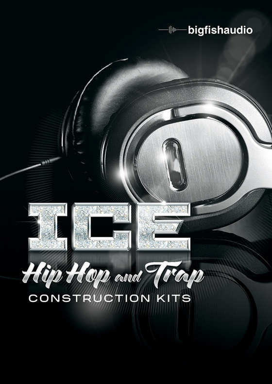 Big Fish Audio ICE: Hip Hop and Trap Construction Kits MULTiFORMAT