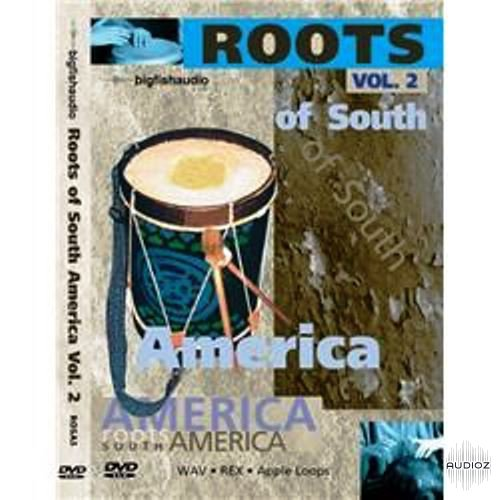 Big Fish Audio Roots of South America Vol. 2 24BiT WAV REX AiFF DVDR-DYNAMiCS