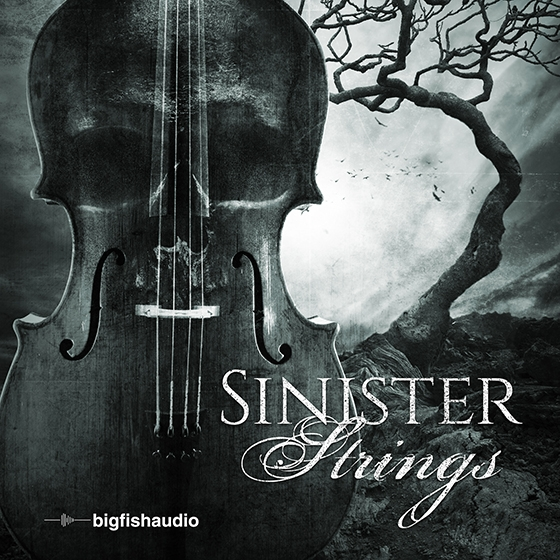 Big Fish Audio Sinister Strings WAV KONTAKT